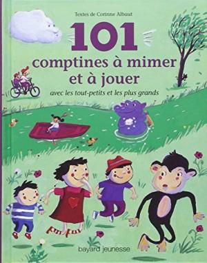 """Afficher """"101 cent une comptines à mimer et à jouer"""""""