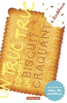 vignette de 'Un truc truc comme un biscuit craquant n° 1 (E. Lockhart)'