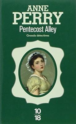 """Afficher """"enquêtes de Thomas Pitt n° 16<br /> Pentecost alley"""""""