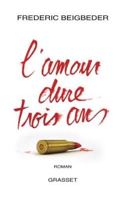 """Afficher """"L'amour dure trois ans"""""""