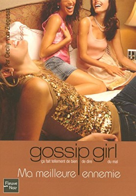 "Afficher ""Gossip girl n° 8 Ma meilleure ennemie"""