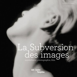 "Afficher ""La subversion des images"""