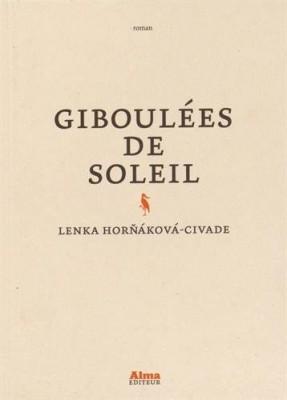 vignette de 'Giboulées de soleil (Lenka Lenka Horňáková-Civade)'