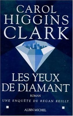 """Afficher """"Une enquête de Regan ReillyLes yeux de diamant"""""""