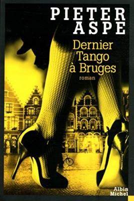 "Afficher ""Dernier tango à Bruges"""