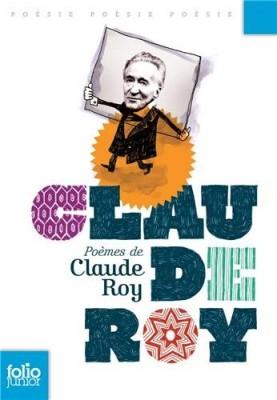 """Afficher """"Poèmes de Claude Roy"""""""