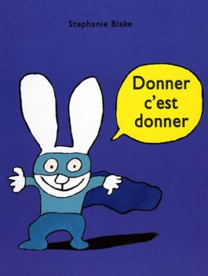 """Afficher """"Donner c'est donner"""""""