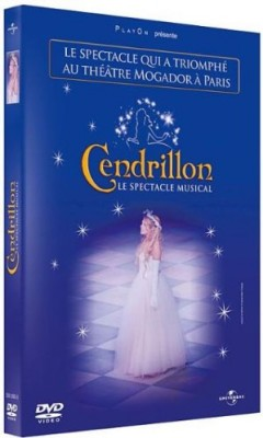 "Afficher ""Cendrillon, le spectacle musical"""