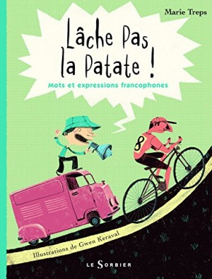 vignette de 'Lâche pas la patate ! (Marie Treps)'