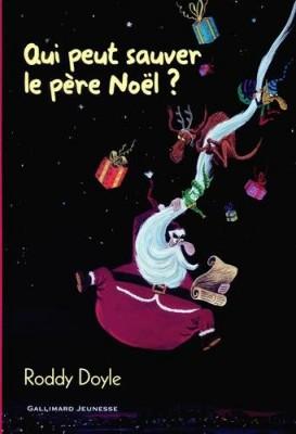 """Afficher """"Qui peut sauver le père Noël ?"""""""