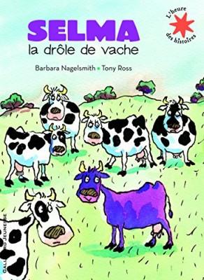 """Afficher """"Selma, la drôle de vache"""""""