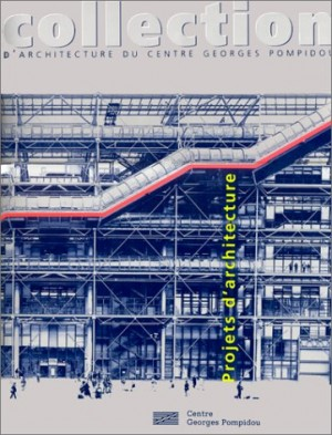 "Afficher ""Collection d'architecture du Centre Georges Pompidou"""