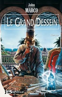 """Afficher """"Des Tyrans et des rois n° 2 Le Grand dessein"""""""