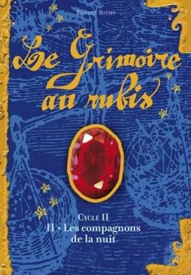 """Afficher """"Grimoire au rubis, cycle II (Le) n° 2 Compagnons de la nuit (Les )"""""""