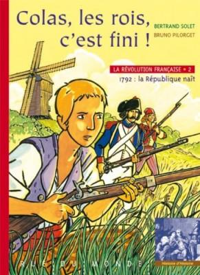 """Afficher """"Révolution Française (La) n° 2 Colas ! les rois, c'est fini !"""""""