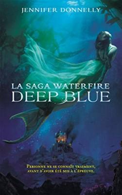 "Afficher ""La saga Waterfire Deep blue"""