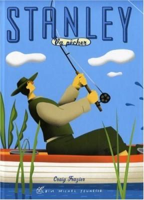 """Afficher """"Stanley Stanley va pêcher"""""""