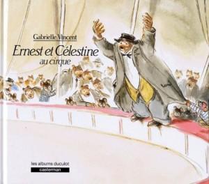 """Afficher """"Ernest et Célestine Ernest et Célestine au cirque"""""""
