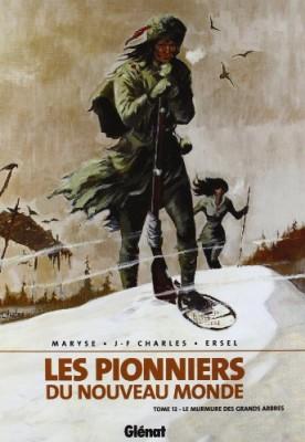"""Afficher """"Les Pionniers du nouveau monde n° 12 Le murmure des grands arbres"""""""