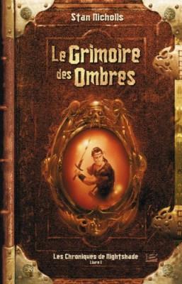"""Afficher """"Les Chroniques de Nightshade n° 1 Le Grimoire des Ombres"""""""