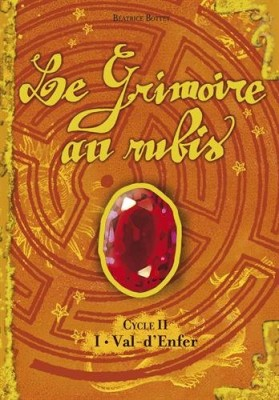 "Afficher ""Grimoire au rubis, cycle II (Le) n° 1 Val-d'Enfer"""