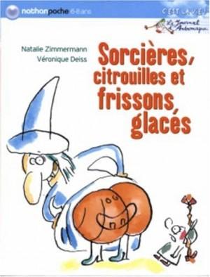 """Afficher """"Journal d'Andromaque (Le) Sorcières, citrouilles et frissons glacés"""""""