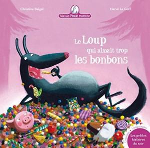 """Afficher """"Le loup qui aimait trop les bonbons"""""""
