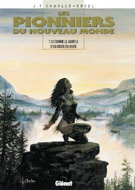 """Afficher """"Les Pionniers du nouveau monde n° 10 Comme le souffle d'un bison en hiver"""""""