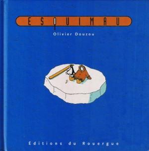 vignette de 'Esquimau (Olivier Douzou)'