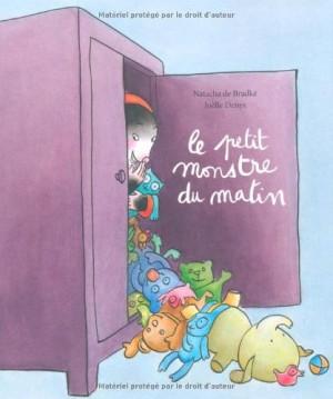 """Afficher """"Le petit monstre du matin"""""""