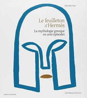 """Afficher """"La mythologie grecque en cent épisodes n° 1 Le feuilleton d'Hermès"""""""