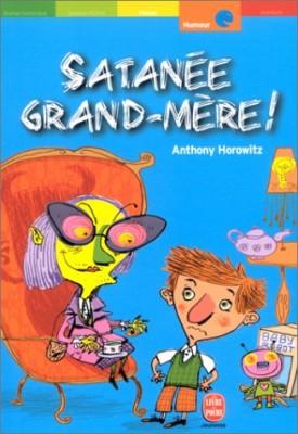 """Afficher """"Satanée grand-mère !"""""""