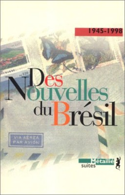 """Afficher """"Des nouvelles du Brésil"""""""