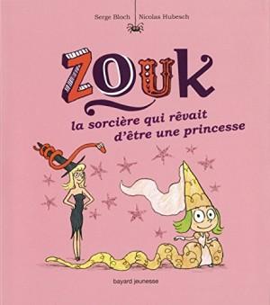 """Afficher """"Zouk n° 5 La sorcière qui rêvait d'être une princesse"""""""