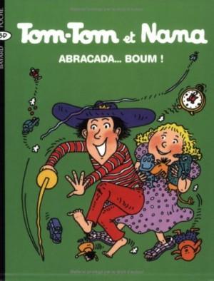 "Afficher ""Tom-Tom et Nana n° 16 Abracada... boum !"""
