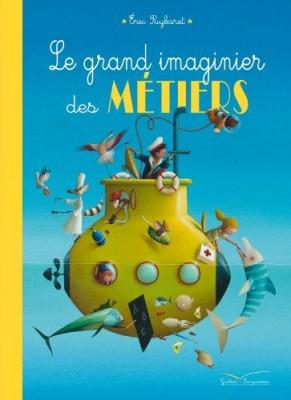 """Afficher """"Le grand imaginier des métiers"""""""