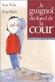 """Afficher """"Le guignol du fond de la cour"""""""