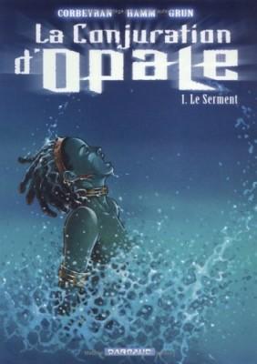 """Afficher """"La conjuration d'Opale n° 1 Le serment"""""""