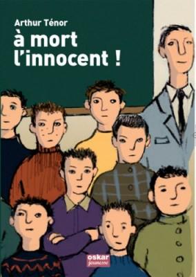 """Afficher """"À mort l'innocent !"""""""