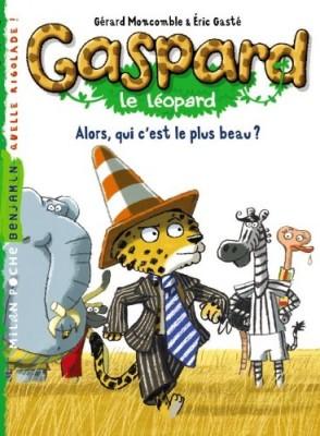 """Afficher """"Gaspard le léopard Alors, qui c'est le plus beau ?"""""""