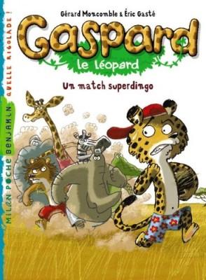 """Afficher """"Gaspard le léopard Un match superdingo"""""""