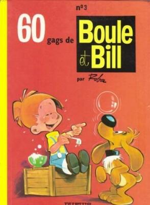 """Afficher """"Boule et Bill n° 3 Soixante gags de Boule et Bill"""""""