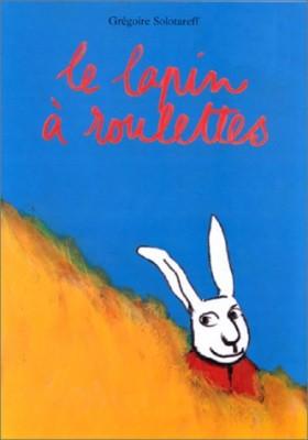 """Afficher """"Le lapin à roulettes"""""""