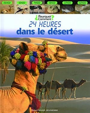 """Afficher """"24 heures dans le désert"""""""