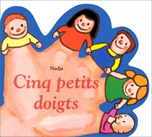 """Afficher """"Cinq petits doigts"""""""