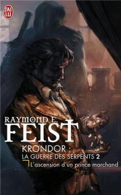 """Afficher """"Krondor : La Guerre des Serpents n° 2 L'ascension d'un prince marchand"""""""