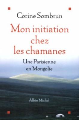 """Afficher """"Mon initiation chez les chamanes"""""""