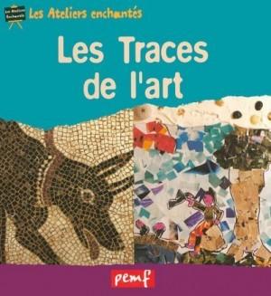 """Afficher """"Les traces de l'art"""""""