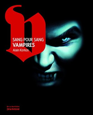 "Afficher ""Sang pour sang vampires"""