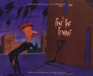 vignette de 'La fine fine femme (Véronique Caylou)'